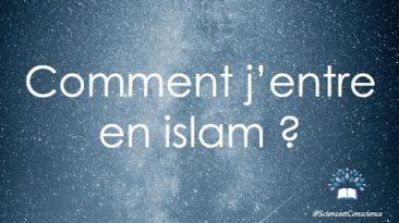 Comment j'entre en Islam?