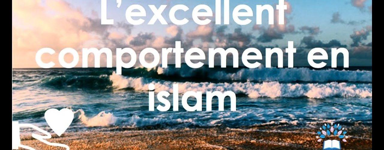 L'excellent comportement en Islam