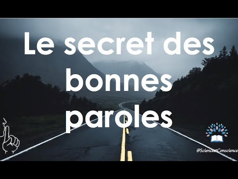 Le secret des bonnes paroles
